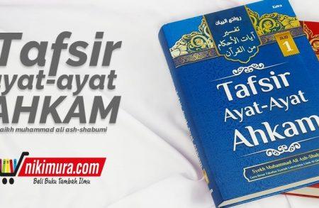 Buku Tafsir Ayat Ayat Ahkam 2 Jilid (Keira Publishing)
