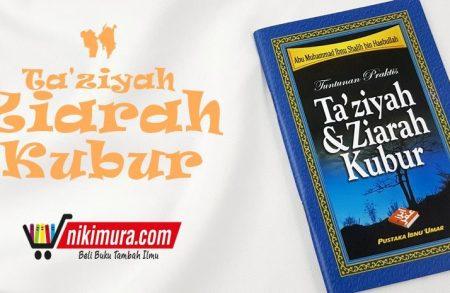Buku Ta'ziyah dan Ziarah Kubur (Pustaka Ibnu Umar)