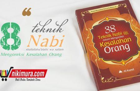 Buku 38 Teknik Nabi dalam Mengoreksi Kesalahan Orang (al-Kamil Publishing)