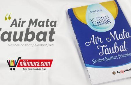 Buku Air Mata Taubat Nasihat-Nasihat Pelembut Jiwa Al Qowam