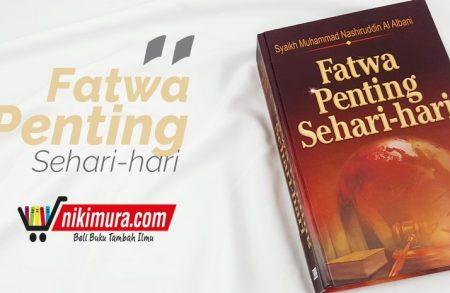 Buku Fatwa Penting Sehari-Hari Pustaka as-Sunnah