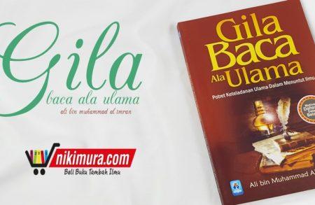 Buku Gila Baca Ala Ulama (Pustaka Arafah)