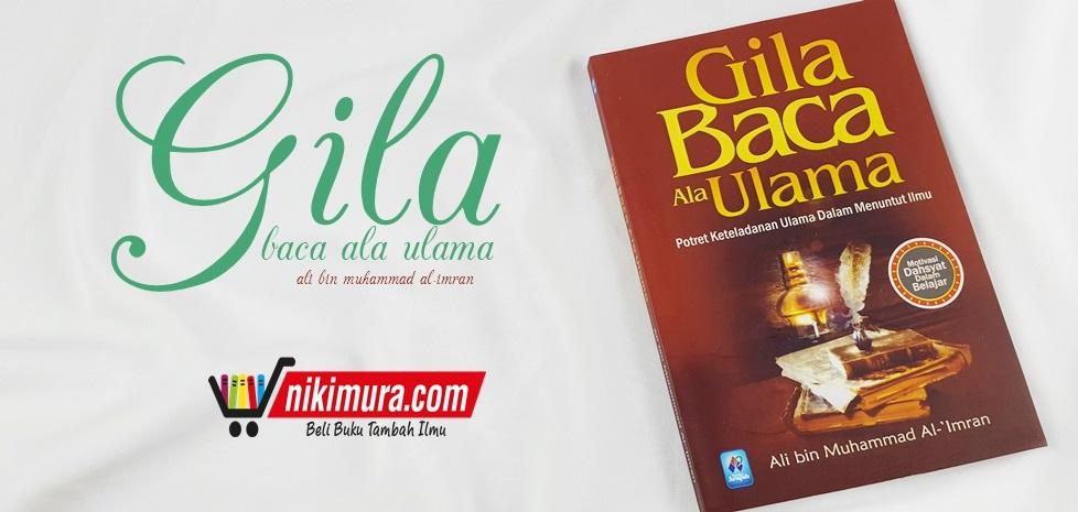 Buku Gila Baca Ala Ulama Pustaka Arafah