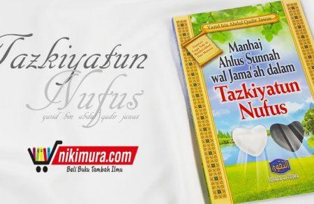 Buku Manhaj Ahlus Sunnah wal Jama'ah dalam Tazkiyatun Nufus