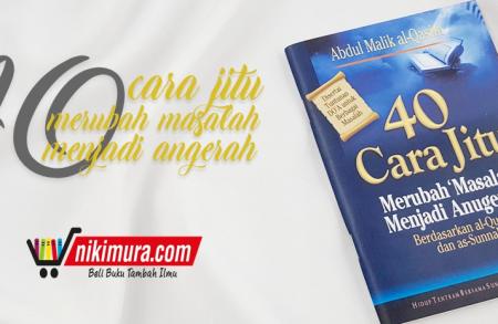 Buku Saku 40 Cara Jitu Merubah 'Masalah' Menjadi Anugerah (Pustaka Ibnu Umar)