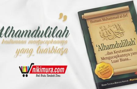 Buku Saku Alhamdulillah dan Keutamaan Mengucapkannya yang Luar Biasa (Pustaka Ibnu Umar)