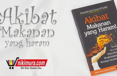 Buku Saku Akibat Makanan yang Haram! (Pustaka Ibnu Umar)