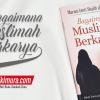 Buku Saku Bagaimana Muslimah Berkarya (Pustaka Ibnu Umar)