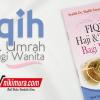 Buku Saku Fiqih Haji & Umrah bagi Wanita (Pustaka Ibnu Umar)