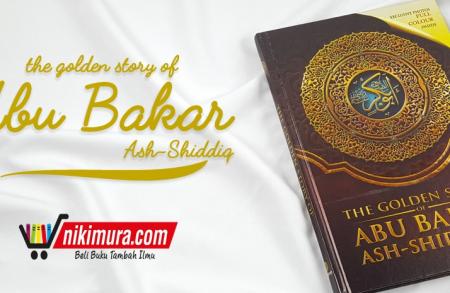 Buku The Golden Story of Abu Bakar ash-Shiddiq (Maghfirah Pustaka)
