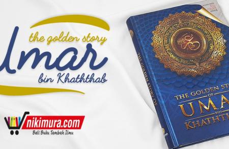 Buku The Golden Story of Umar bin Khaththab radhiyallahu 'anhu (Maghfirah Pustaka)