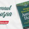 Buku Saku Mengenal Secara Ringkas Asma'ul Husna (Pustaka Ibnu Umar)