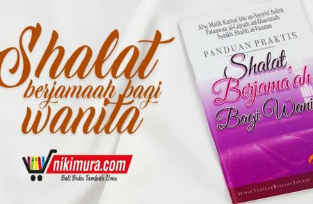 Buku Saku Panduan Praktis Shalat Berjama'ah Bagi Wanita (Pustaka Ibnu Umar)