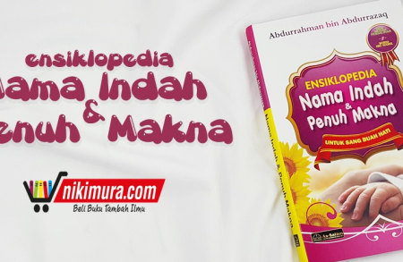 Buku Ensiklopedia Nama Indah & Penuh Makna Untuk Sang Buah Hati (as-Salam Publishing)