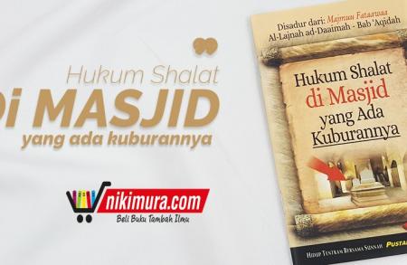 Buku Saku Hukum Shalat di Masjid yang Ada Kuburannya (Pustaka Ibnu Umar)