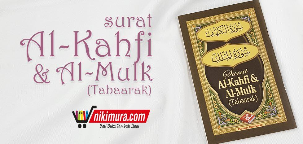 Buku Saku Surat Al Kahfi Al Mulk Pustaka Ibnu Umar