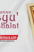 Buku Saku Tuntunan Khusyu' Ketika Shalat (Pustaka Ibnu Umar)