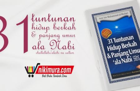 Buku Saku 31 Tuntunan Hidup Berkah & Panjang Umur ala Nabi (Pustaka Ibnu Umar)