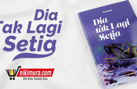 Buku Dia Tak Lagi Setia (Penerbit Rumaysho)