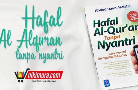 Buku Hafal al-Qur'an Tanpa Nyantri Cara Inovatif Menghafal al-Qur'an (Pustaka Arafah)