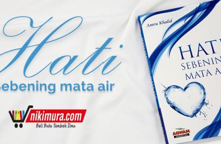 Buku Hati Sebening Mata Air (Penerbit Aqwam)