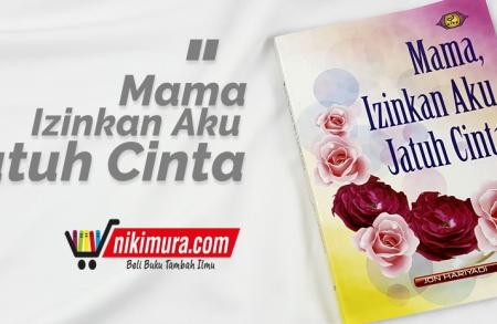 Buku Mama, Izinkan Aku Jatuh Cinta (Pustaka eLBa)