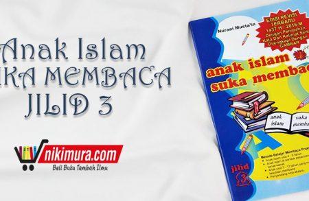 Buku Anak Islam Suka Membaca Jilid 3 (Pustaka Amanah)
