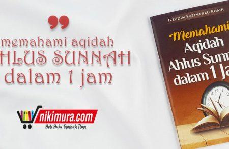 Buku Saku Memahami Aqidah Ahlus Sunnah dalam 1 Jam (Pustaka Al-Inabah)