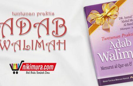 Buku Saku Tuntunan Praktis Adab Walimah Menurut Al-Qur'an dan As-Sunnah (Pustaka Ibnu 'Umar)