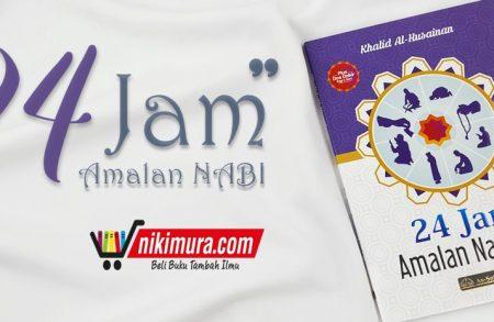 Buku 24 Jam Amalan Nabi (as-Salam Publishing)