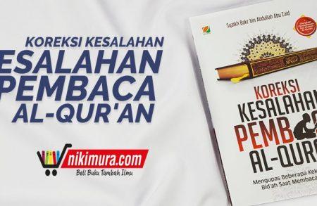 Buku Koreksi Kesalahan Pembaca Al-Qur'an (Penerbit Qiblatuna)