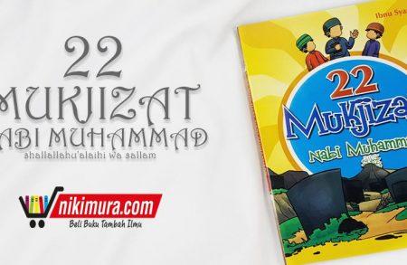 Buku 22 Mukjizat Nabi Muhammad (Penerbit Wafa Kids)