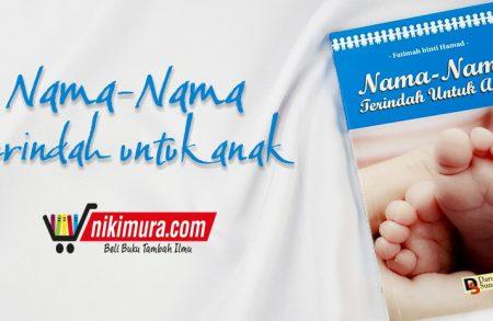 Buku Nama-Nama Terindah Untuk Anak (Penerbit Darus Sunnah)