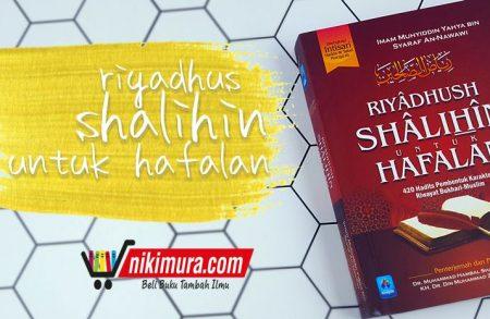 Buku Riyadhus Shalihin untuk Hafalan (Penerbit Pustaka Arafah)