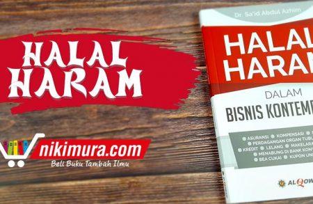 Buku Halal Haram dalam Bisnis Kontemporer (Al-Qowam)