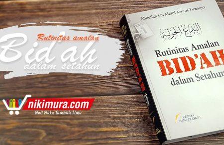 Rutinitas Amalan Bid'ah dalam Setahun (Imam Asy-Syafi'i)