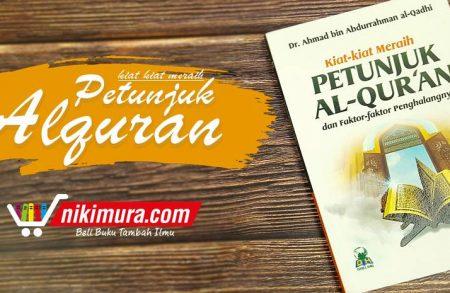 Buku Saku Kiat-Kiat Meraih Petunjuk Al-Qur'an (Darul Haq)