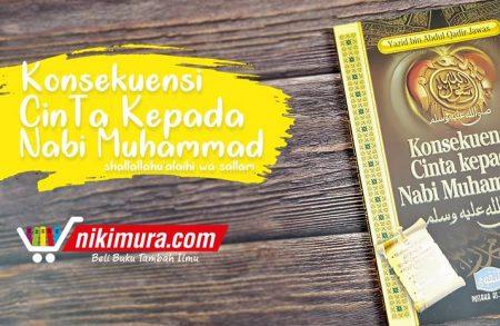 Buku Konsekuensi Cinta Kepada Nabi Muhammad (Pustaka At-Taqwa)