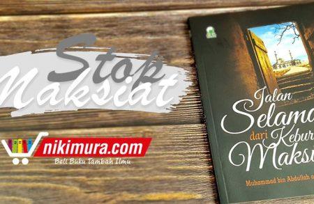 Buku Jalan Selamat dari Keburukan Maksiat (Penerbit Darul Haq)