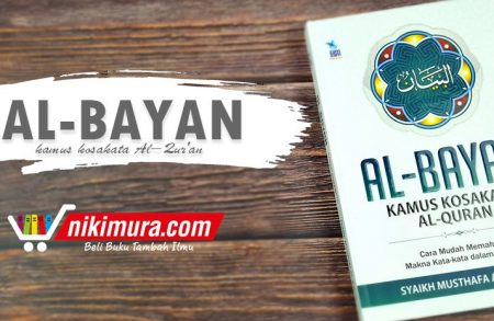 Buku Al Bayan Kamus Kosa-Kata Al Qur'an (Zam-Zam Mata Air Ilmu)