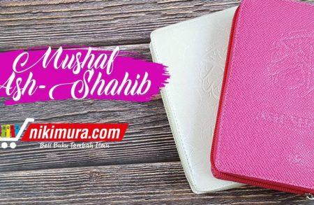 Mushaf Al-Qur'an Ash-Shahib (Hilal Media)