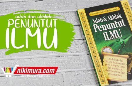 Buku Adab & Akhlak Penuntut Ilmu (Pustaka At-Taqwa)