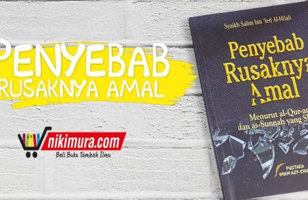 Buku Penyebab Rusaknya Amal (Pustaka Imam Asy-Syafi'i)