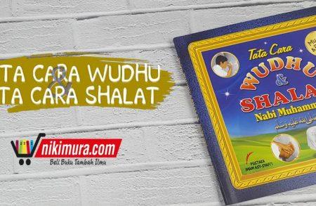 Buku Tata Cara Wudhu dan Shalat Nabi Muhammad – Edisi Anak (Pustaka Imam Asy-Syafi'i)