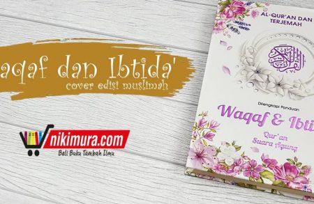 Al-Qur'an Waqaf dan Ibtida' A5 (Cover Muslimah)