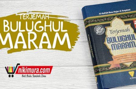 Buku Terjemah Bulughul Maram (At-Tibyan)