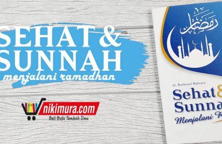Buku Saku Sehat dan Sunnah Menjalani Ramadhan (MuslimAfiyah Publishing)