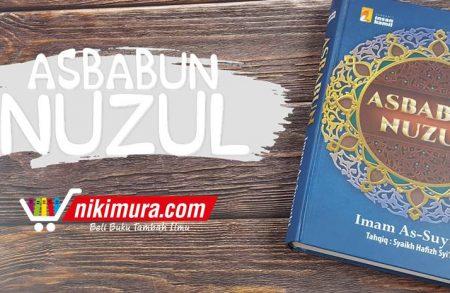 Buku Asbabun Nuzul (Penerbit Insan Kamil)