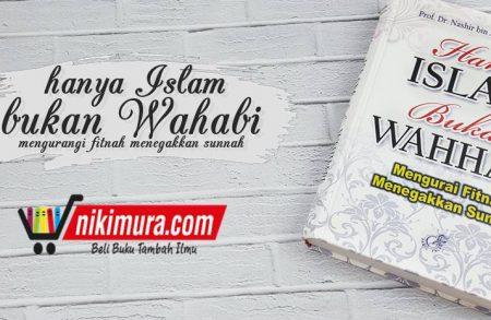 Buku Hanya Islam Bukan Wahhabi (Darul Falah)