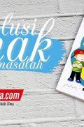 Buku Solusi Anak Bermasalah (Zam-Zam)